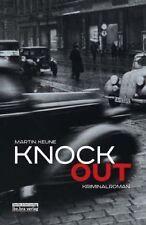 Knockout / Kriminalroman von Martin Keune