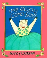 ¡Me gusto como soy! (Spanish Edition), Nancy Carlson, Good Book