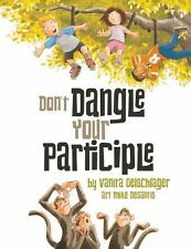 Don't Dangle Your Participle, Oelschlager, Vanita, Good Book