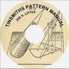 TINSMITHS PATTERN MANUAL Joe K. Little Sheet Metal CD