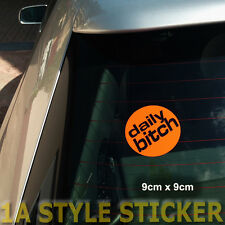 daily bitch button Sticker haters winterschlampe dub oem  clean  rs s-line vag