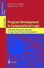 Program Development in Computational Logic: A Decade of Research Advan-ExLibrary