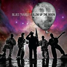 BLUES TRAVELER Blow Up The Moon 2015 German CD NEW/SEALED Thompson Square 3OH!3