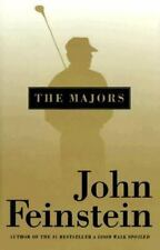 The Majors: In Pursuit of Golf's Holy Grail Feinstein, John Hardcover