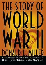 The Story of World War II 2012 by Donald L. Miller 1470813890 Ex-library