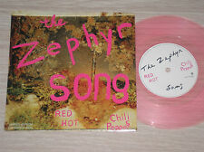 "RED HOT CHILI PEPPERS  - THE ZEPHYR SONG - 45 GIRI 7"" LIMITED ED. PINK VINYL"