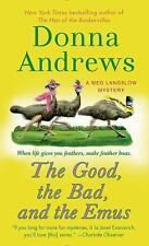 Meg Langslow Mysteries: The Good, the Bad, and the Emus : A Meg Langslow...