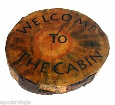 Welcome to The Cabin Rustic  Hemlock Log slice wood Sign  Country Decor