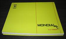 Betriebsanleitung Manual Technical Ferrari Mondial t USA Handbuch Stand 1992