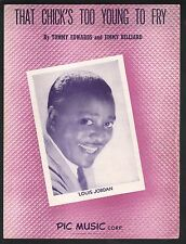 That Chick's Too Young To Fry 1946 Louis Jordan