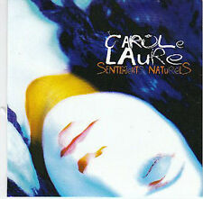 ★☆★ CD SINGLE Carole LAURE  Sentiments naturels 3-TRACK CARD SLEEVE NEUF NEW ★☆★