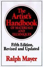Reference: The Artist's Handbook of Materials and Techniques by Ralph Mayer...