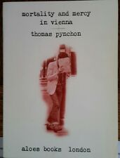 THOMAS PYNCHON~MORTALITY AND MERCY IN VEINNA~ALOE BOOKS FIRST EDITION