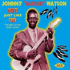"Johnny ""Guitar"" Watson - Hot Just Like TNT (CDCHD 621)"