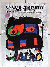 MIRO JOAN UN CAMI COMPARTIT BARCELENA 1975 AFFICHE LITHOGRAPHIQUE GALERIA MAEGHT