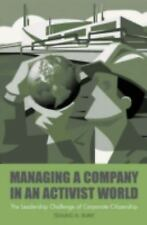 Managing a Company in an Activist World: The Leadership Challenge of Corporate