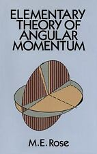Dover Books on Physics Ser.: Elementary Theory of Angular Momentum by M. E....