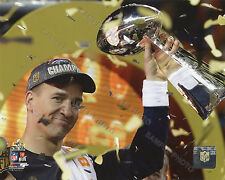 Peyton Manning Trophy Denver Broncos 2016 Super Bowl 50 Champions 8x10 Photo