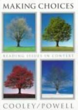 Making Choices : Reading Issues in Context by Katherine Powell and Michael E....