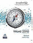 Exploring Microsoft Office Word 2010 Introductory Grauer with Unopened CD