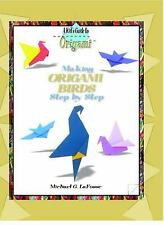 Making Origami Birds Step by Step (Kid's Guide to Origami)-ExLibrary