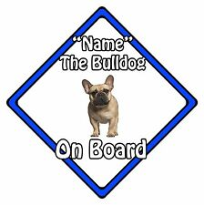 Personalised Dog On Board Car Safety Sign – French Bulldog On Board Blue