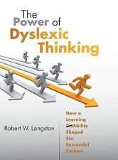The Power of Dyslexic Thinking: How a Learning (Dis)Ability Shaped Six-ExLibrary
