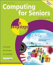 Computing for Seniors in Easy Steps: Updated for Windows 7-ExLibrary
