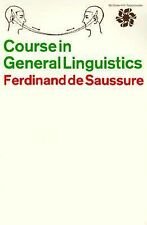 Course in General Linguistics by Ferdinand de la Saussure (1965, Paperback,...