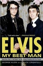 ELVIS, MY BEST MAN - CHUCK CRISAFULLI GEORGE KLEIN (PAPERBACK) NEW