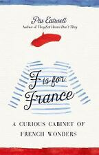 F Is for France : A Curious Cabinet of French Wonders by Piu M (FREE 2DAY SHIP)