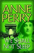We Shall Not Sleep by Anne Perry - Mystery - Hardcover