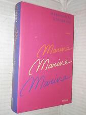 MARINA MARINA MARINA Margherita Giacobino Piemme 2000 romanzo libro narrativa di