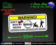 DONT F*CK WITH MY NISSAN FUNNY WARNING STICKER FOR PATROL VINYL DECAL