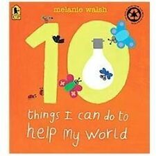 10 Things I Can Do to Help My World by Melanie Walsh (2012, Paperback)