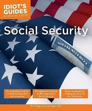 """The """"IDIOT'S"""" Guide! for Social Security or OBAMA'S gift to 20/30/40 somethings"""