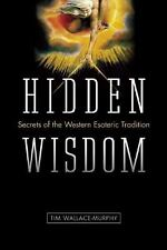 Very Good, Hidden Wisdom: The Secrets of the Western Esoteric Tradition, Wallace