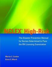 NCLEX High-Risk: The Disaster Prevention Manual for Nurses Determined to Pass th