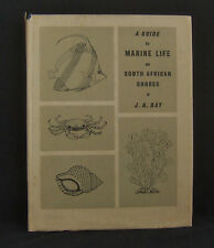 A Guide to Marine Life on South African Shores J.H. Day Balkema Cape Town 1969