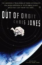 Out of Orbit: The Incredible True Story of Three Astronauts Who Were Hundreds o