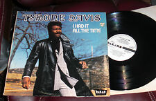 TYRONE DAVIS I Had It All the Time NM 1972 WLP PROMO Dakar How Can I Forget You