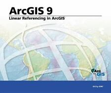 Linear Referencing in ArcGIS: ArcGIS 9-ExLibrary
