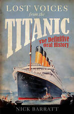 BARRATT,NICK-LOST VOICES FROM THE TITANIC BOOK NEW