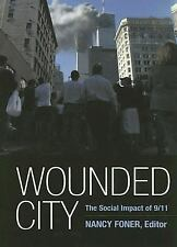 Wounded City: The Social Impact Of 911