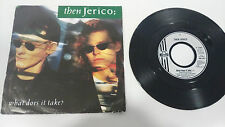 "THEN JERICO WHAT DOES IT TAKE 1989 LONDON SINGLE 7"" VINYL GERMAN EDITION RARE"
