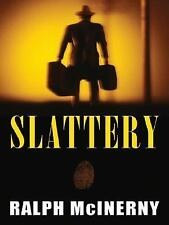 Slattery: A Soft-Boiled Detective (Five Star First Edition Mystery)