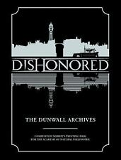 Dishonored: The Dunwall Archives, Arkane Studios, Bethesda Games