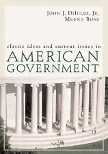 Acc, Classic Ideas and Current Issues in American Government, Bose, Meena, DiIul
