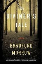The Diviner's Tale by Bradford Morrow (2012, Paperback)