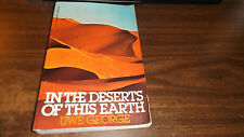 In the Desert of This Earth by Uwe George 1st Softback